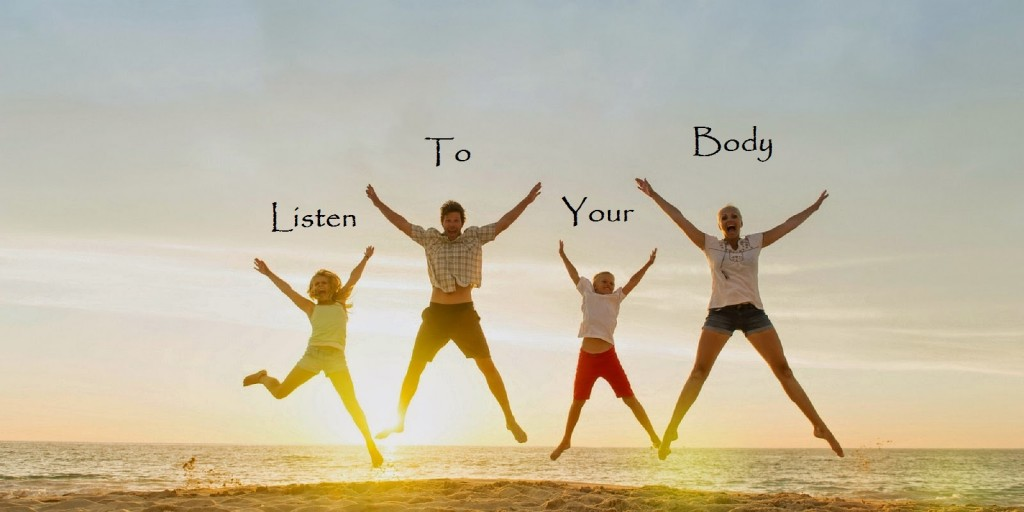 Listen To Your Body 2